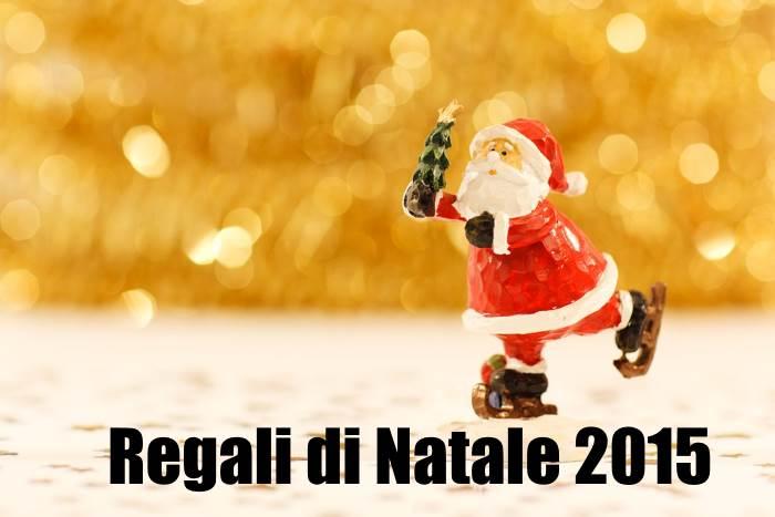 Quali giocattoli regalare per Natale 2015? Ultime novità